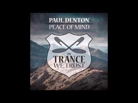 Paul Denton - Peace of Mind (Original Mix)