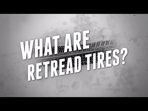 What Are Retread Tires? - Ask Tire Recappers