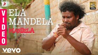 Mandela - Ela Mandela Video | Yogi Babu | Bharath Sankar | Madonne Ashwin