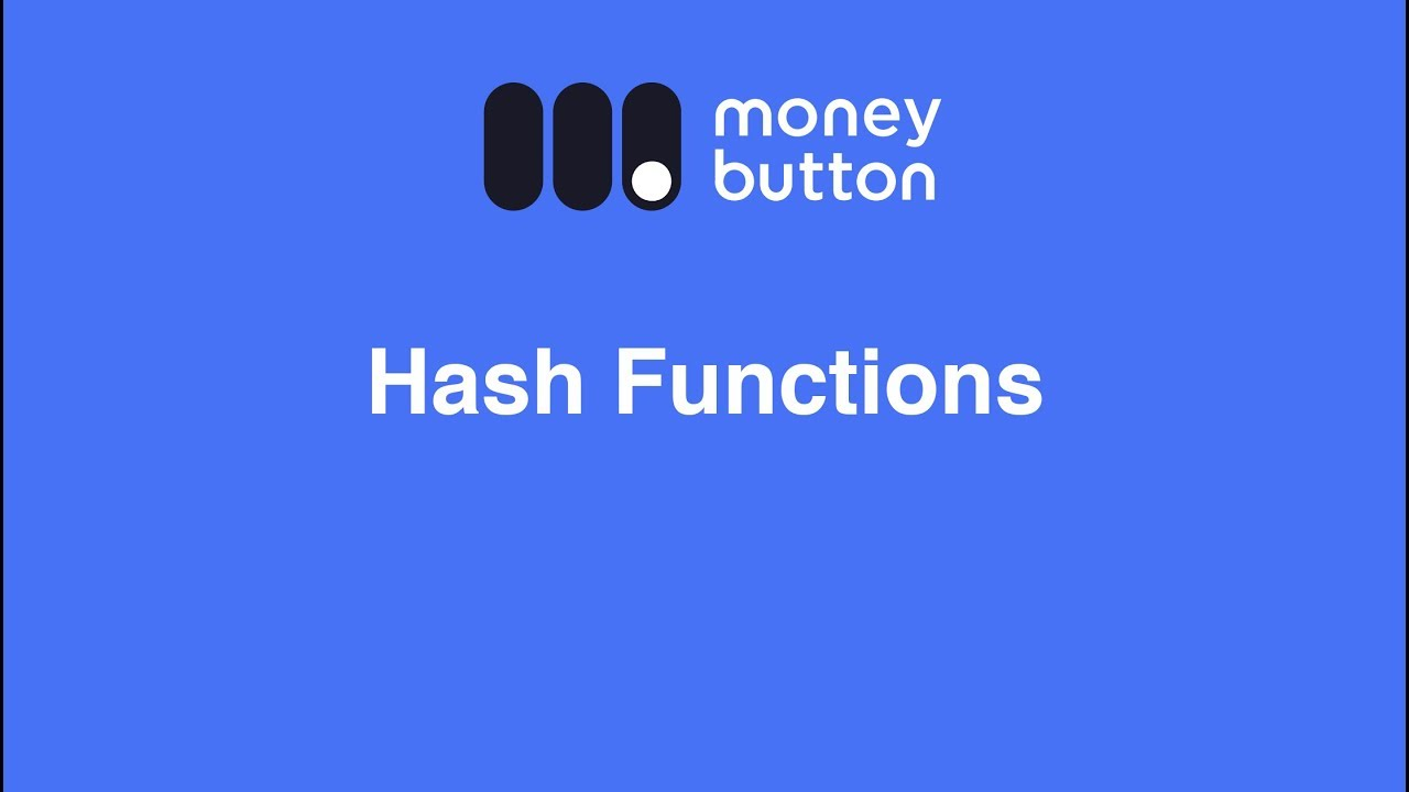 Hash Functions · Money Button Documentation