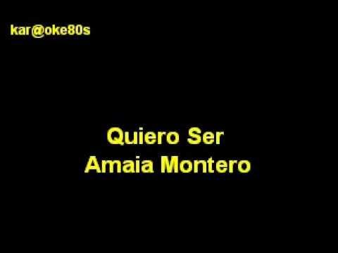 Quiero Ser Amaia Karaoke