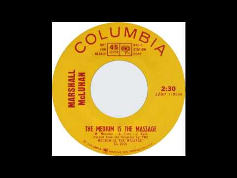 Marshall McLuhan - The Medium is the Massage (45 version)