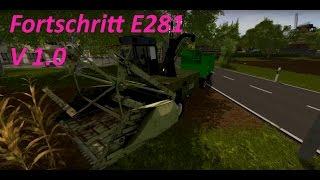"[""Fortshritt E281 V 1.0"", ""Mod Vorstellung Farming Simulator Ls17"", ""ostalgie""]"