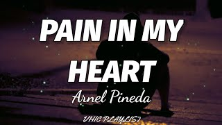 Download Arnel Pineda - Pain In My Heart (Lyrics)🎶