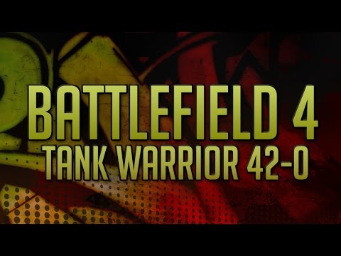 Battlefield 4 -(ps4)- Native squad tank warriors 42-0 live commentary