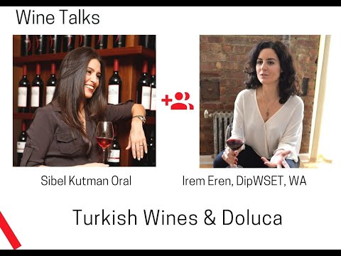 WineTalks - Episode 16: Turkish Wines and Doluca, Sibel Kutman Oral
