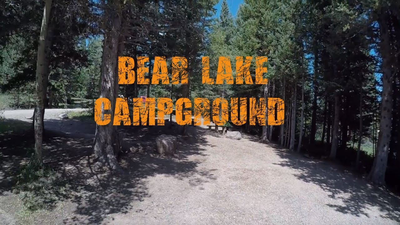Bear Lake Campground - San Isabel National Forest