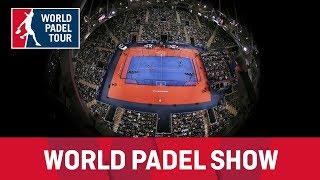World Padel Show versión Estrella Damm Master Final 2018