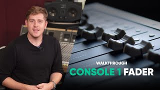 Console 1 Fader Walkthrough – Softube