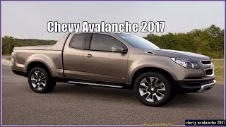 New Chevy Avalanche 2017 Interior Exterior Reviews