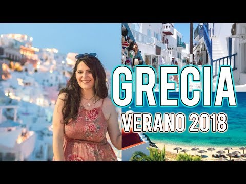 Mi Verano en Grecia (Summer Greece 2018 Travel Diary)