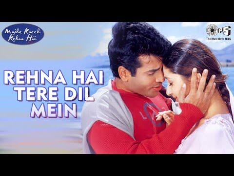 Rehna Hai Tere Dil Mein - Mujhe Kucch Kehna Hai   Kareena & Tusshar   Shekhar Ravjiani