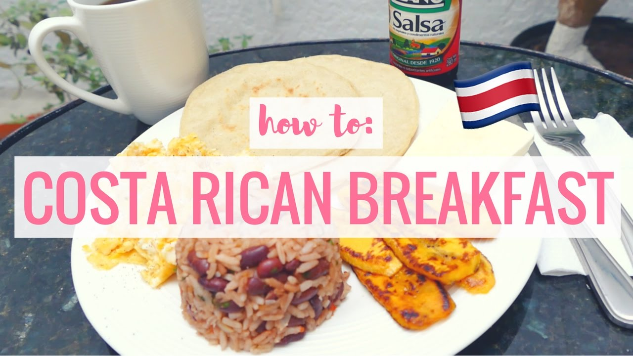 How To Costa Rican Breakfast Tess Florio Youtube