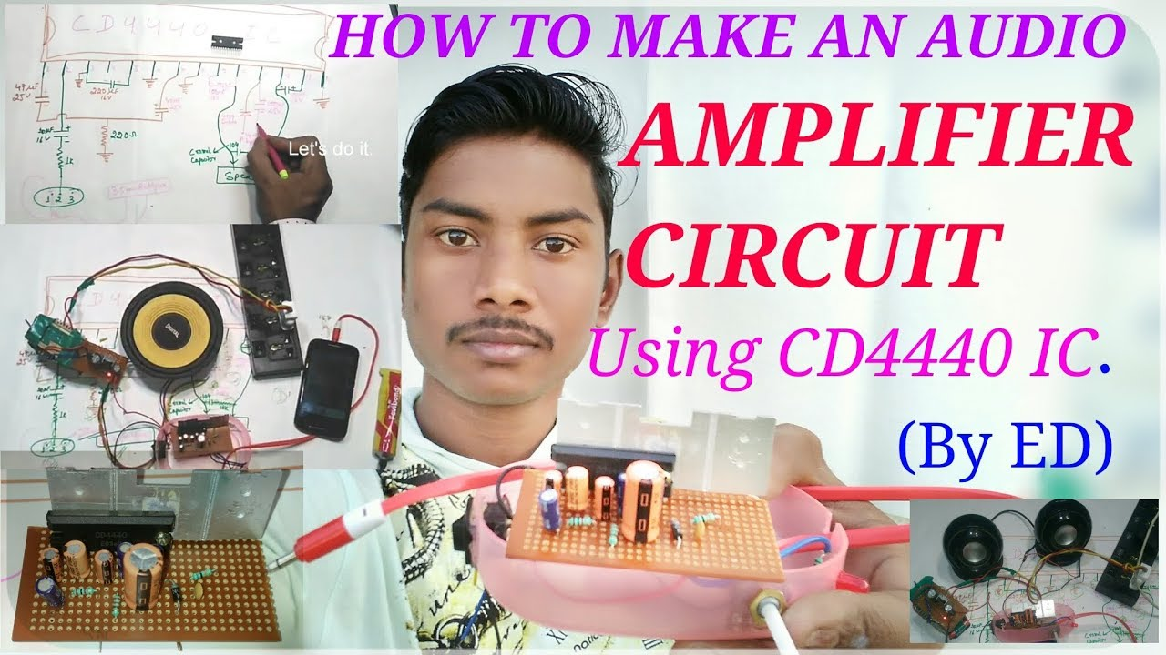 How To Make An Audio Amplifier Circuit Using Cd4440 Ic Byed In Video Diagram Hindi