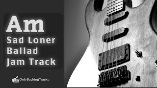 Sad Clean Guitar Ballad - Backing Track in A Minor