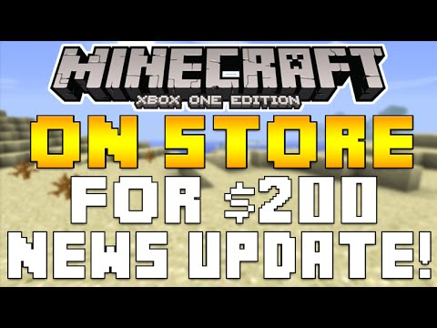 Minecraft Xbox One - WRONGLY DISPLAYED ON STORE FOR $200 BUY NOW PRICE! & MORE [NEWS]
