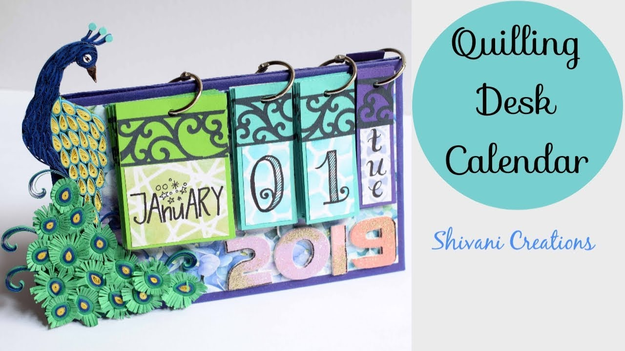 Diy Desk Calendar Quilling Table Calendar Handmade Calendar 2019