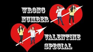 WRONG NUMBER(VALANTINE SPECIAL)