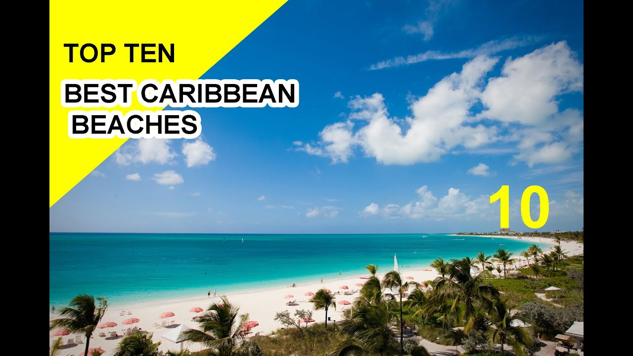 Best Caribbean Beaches: Top Ten Best Beaches Of The Caribbean