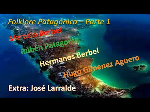 Compilado de Folklore Sureño (Patagonia Argentina)