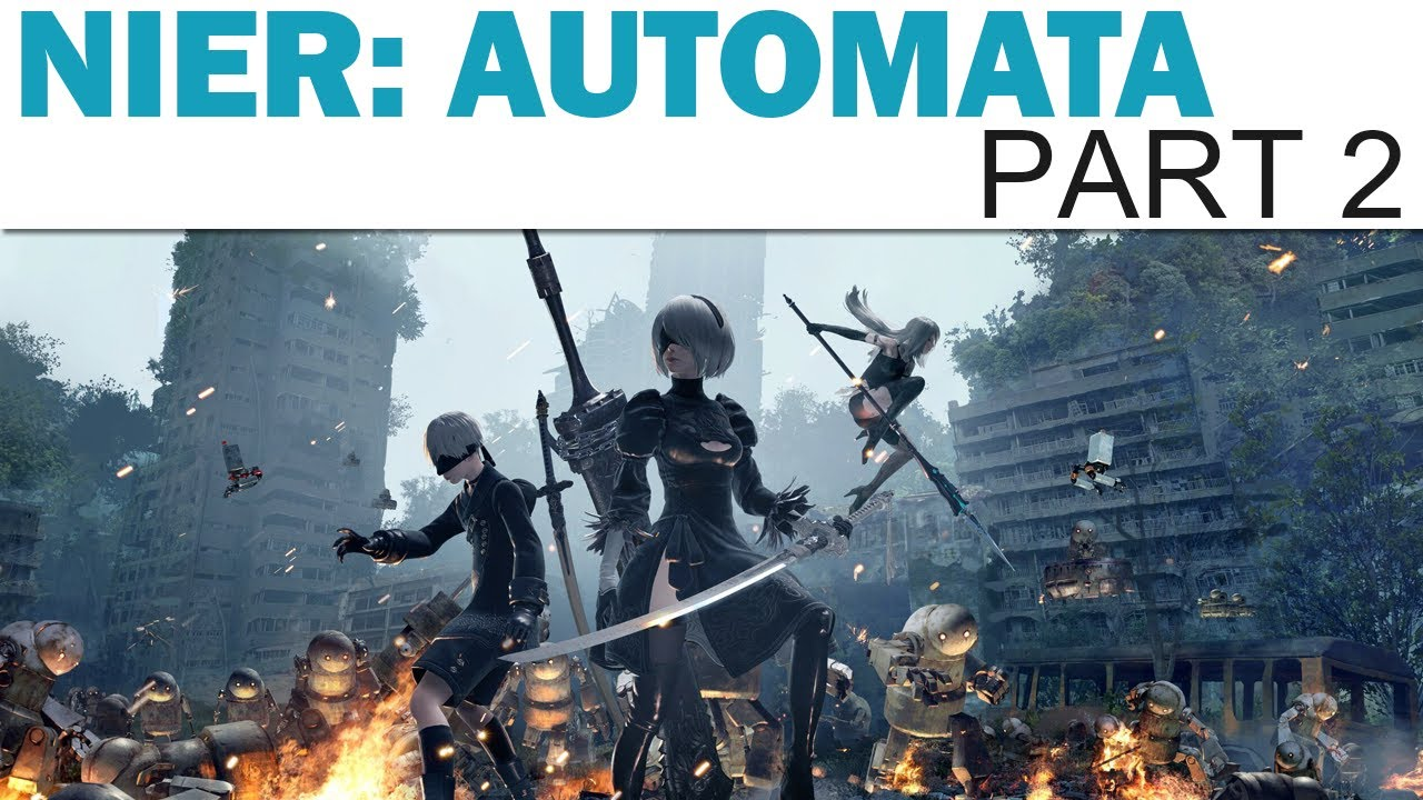 Let's Play NieR: Automata - Part 2 (Blind / Twitch Playthrough)