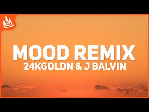 24kGoldn – Mood Remix (Lyrics / Letra) ft. J Balvin, Justin Bieber
