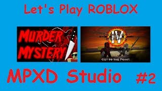 Let's play ROBLOX - #2 - Murder Mystery & Sword Fights on the Heights IV