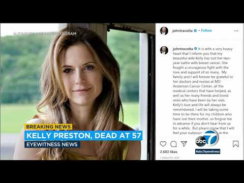 Kelly Preston dies at 57 after battle with breast cancer | ABC7