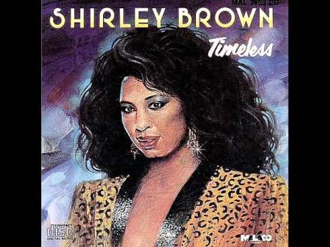 I Had A Talk With My Man - Shirley Brown