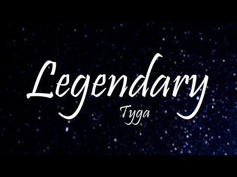Tyga - Legendary Ft. Gunna (Lyrics)