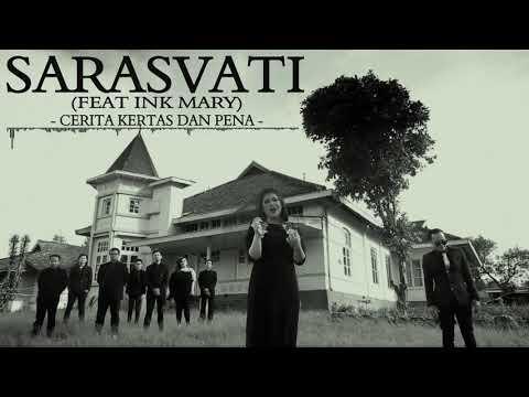 SARASVATI feat INK MARY - Cerita Kertas dan Pena
