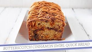 Butterscotch Cinnamon Swirl Bread | Easy Recipe
