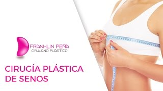 Cirugía Plástica de Senos