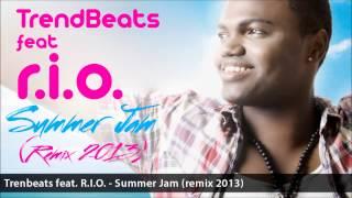 TRENDBEATS DJS FEAT RIO - SUMMER JAM (REMIX 2013) // EDM - ELECTRO HOUSE