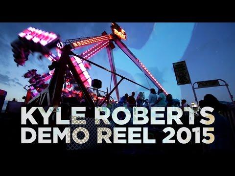 Kyle Roberts Demo Reel 2015