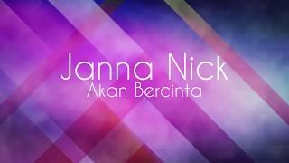 Janna Nick Akan Bercinta Lirik