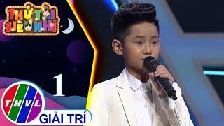 THVL | Thử tài siêu nhí 2019 - Tập 1[2]: Chuyện đêm mưa - Đặng Thái Hà