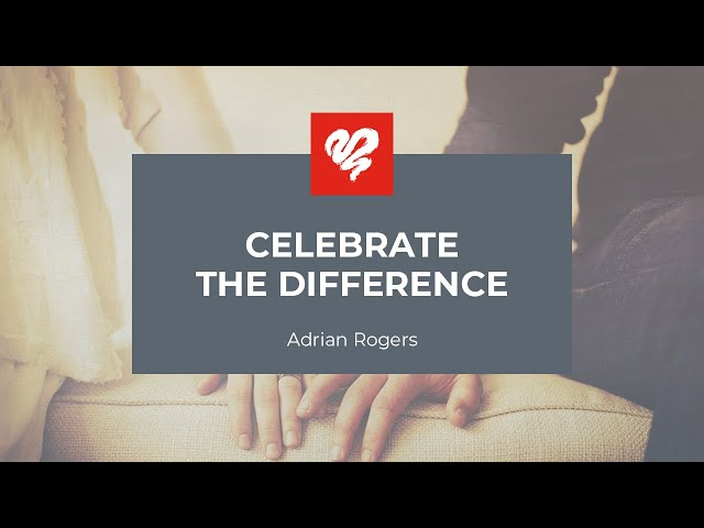 Adrian Rogers: Celebrate The Difference #1919