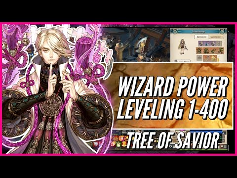 Wizard Power Leveling (Level 1400) In 6 Hours+ | Tree of Savior