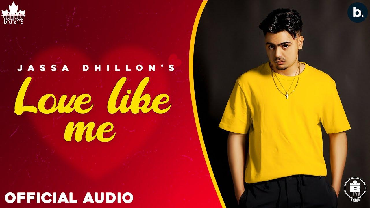 Love Like Me Lyrics Jassa Dhillon & Gur Sidhu