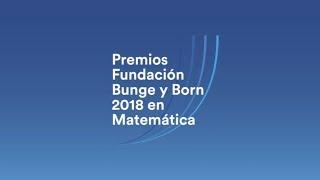 Premios Científicos Fundación Bunge y Born 2018