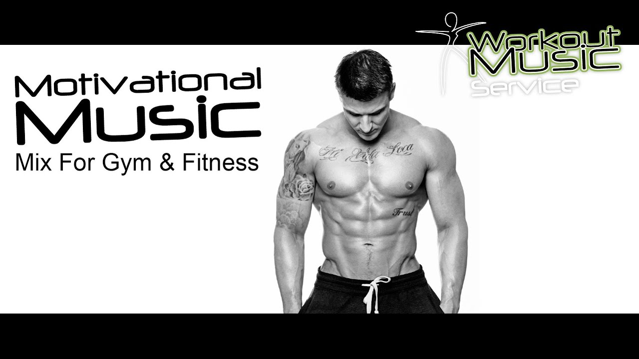 Motivational Music Mix For Gym Fitness - bodybuilding motivation