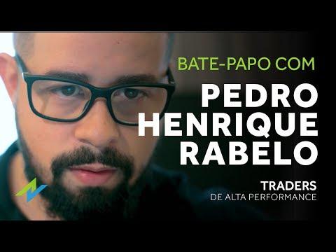 Bate-Papo com Pedro Rabelo - Traders de Alta Performance