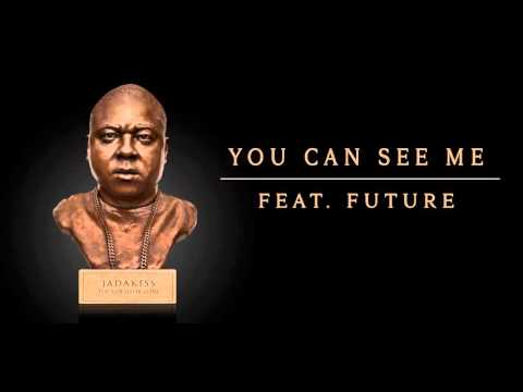 Jadakiss - You Can See Me Feat. Future (Official Audio)