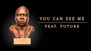 Скачать Jadakiss You Can See Me Feat Future Official Audio
