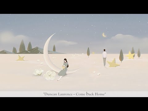 Duncan Laurence - Come Back Home (lyric)