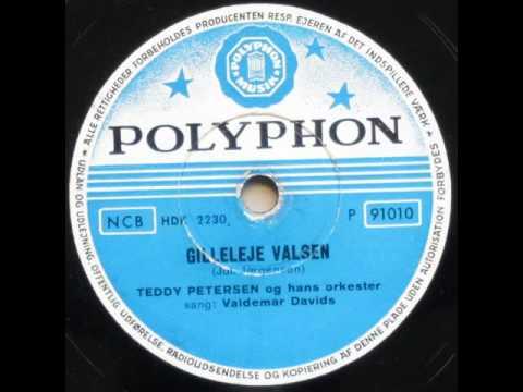 Gilleleje Valsen - Teddy Petersen; Valdemar Davids 1942