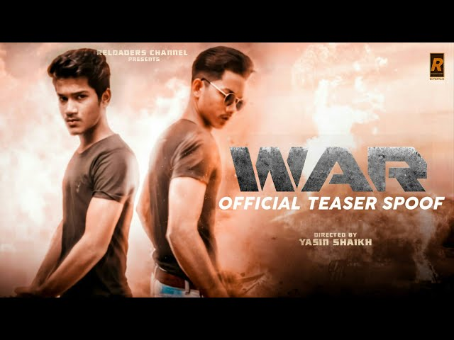 War | Official 4K Teaser Spoof | Habib Shaikh | Sahil Shaikh | Reloaders channel
