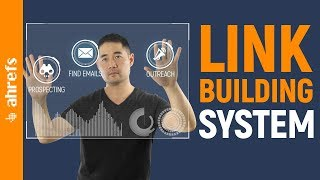 """Copy My Link Building System: How to Get Backlinks """"At Scale"""""""