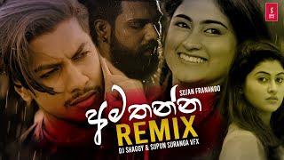 Amathanna (Remix) Sujan Fernando Dj Shaggy